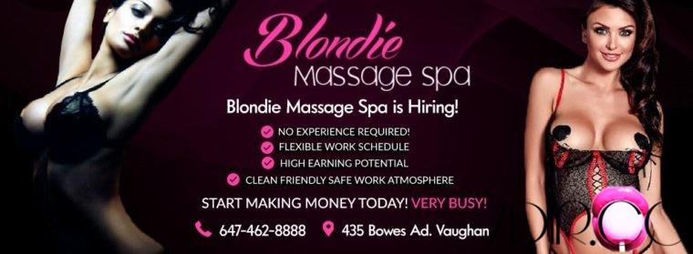Blondie Massage Spa In Vaughan / Toronto Is Hiring Beautiful Ladies!